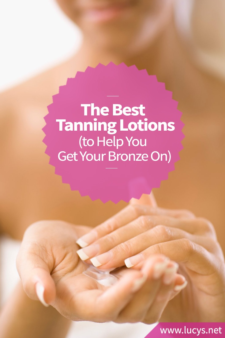The Best Tanning Lotions to Help You Get Your Bronze On