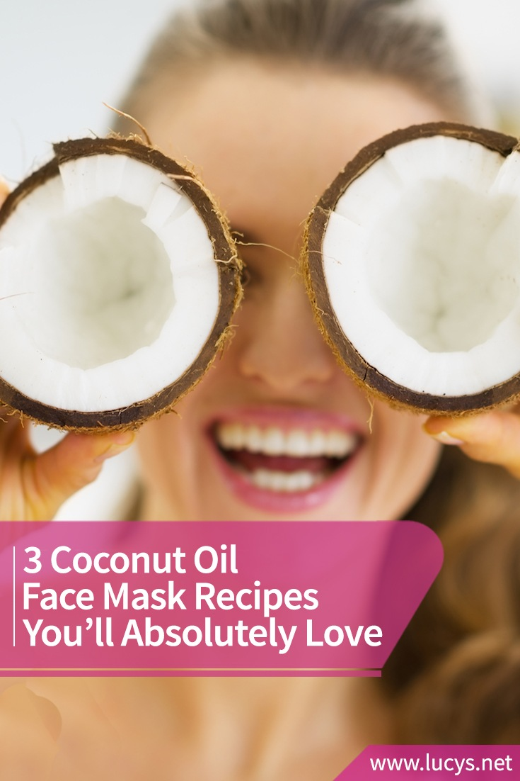 3 Coconut Oil Face Mask Recipes You Will Absolutely Love