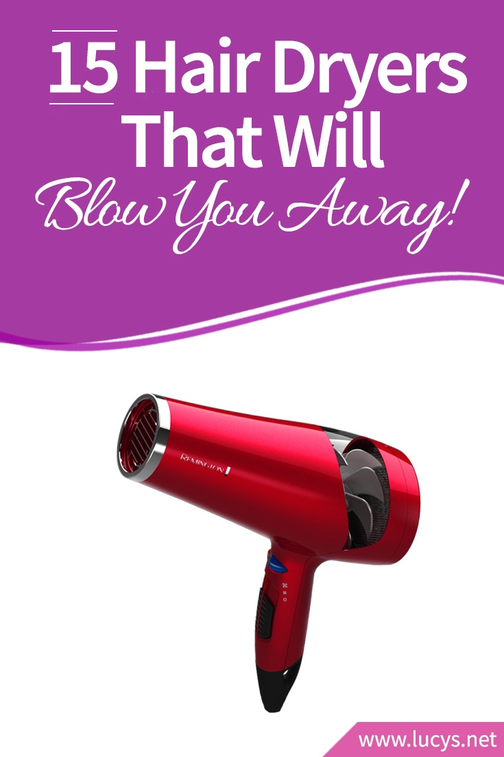 5 Hair Dryers That Will Blow You Away!