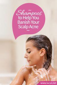 Banish Scalp Acne With These 6 Shampoos for Acne Prone Skin