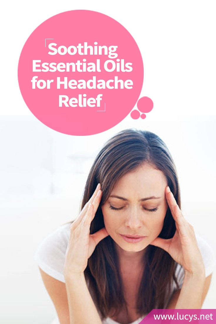 Soothing Essential Oils for Sinus, Tension and Migraine Headache Relief