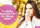 Essential Oils for Allergy Relief: Including Hay Fever & Skin Allergies