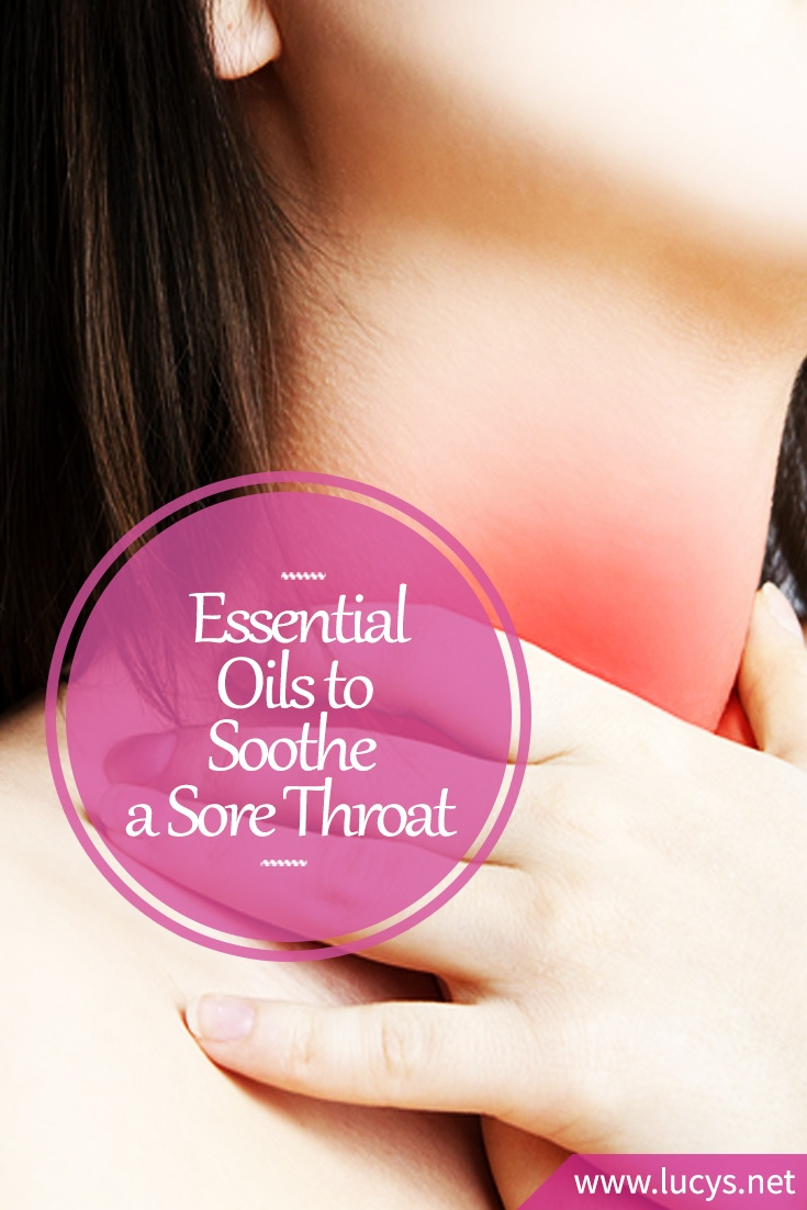 6 Essential Oils That Will Treat And Soothe a Sore Throat (Including Strep Throat)