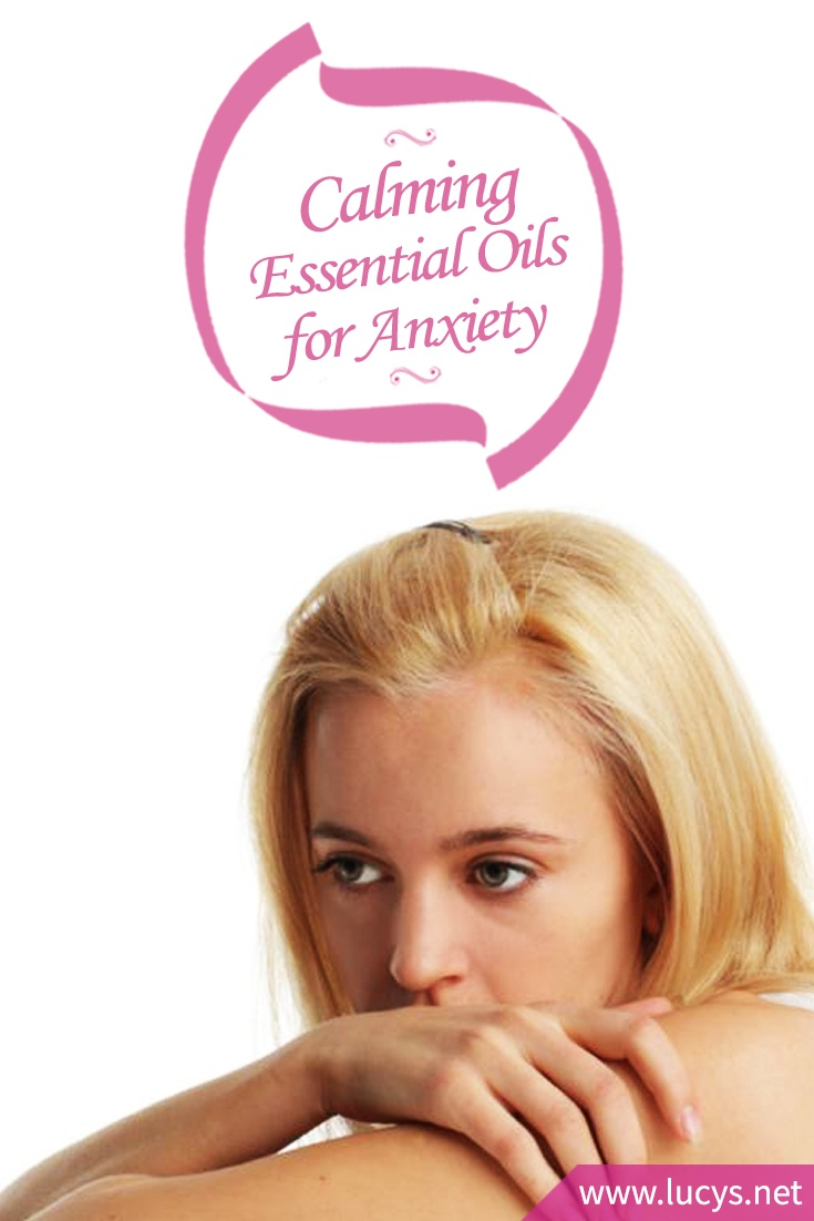 Calming Essential Oils for Peace of Mind and Relief From Anxiety