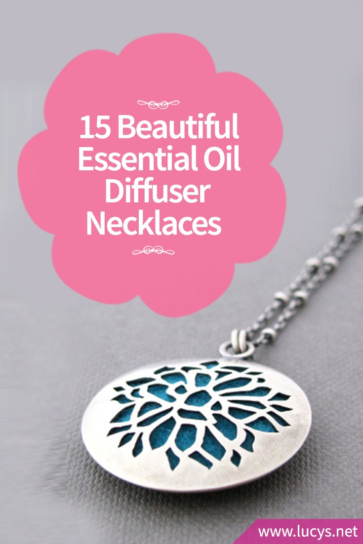 15 Essential Oil Diffuser Necklaces You Will Absolutely Love