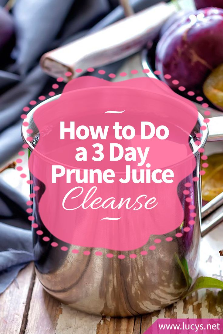 How to Do a 3 Day Prune Juice Cleanse