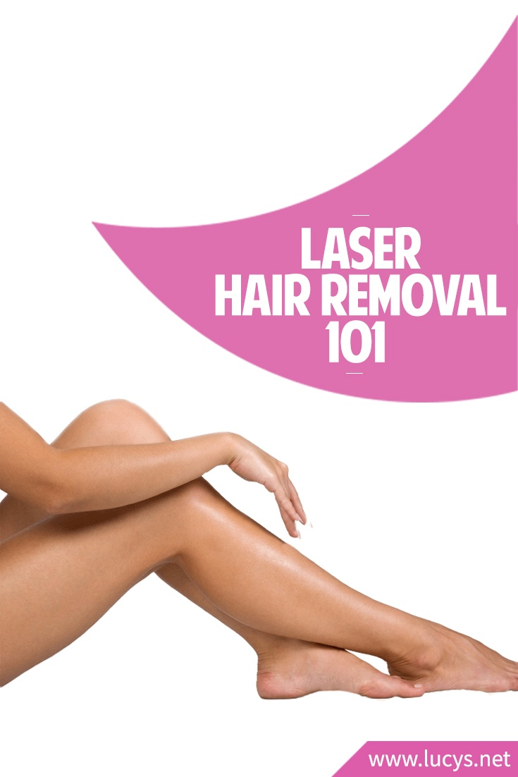 Laser Hair Removal 101